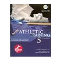 BASIC ATHLETIC TRAINING - 5 EME EDITION